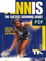Tennis is the Fastest Growing Sport