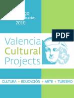Catálogo de Servicios Culturales 2010. Valencia Cultural Projects