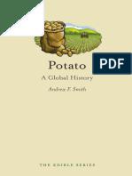 Andrew Smith - Potato--A Global History
