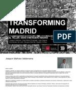 TRANSFORMING  MADRID