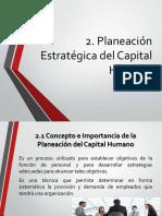 2. Planeación Estratégica Del Capital Humano