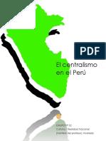 El Centralismo en El Perú