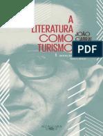 A Literatura Como Turismo - Joao Cabral de Melo Neto