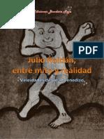 Julio Roldan Entre Mito y Realidad