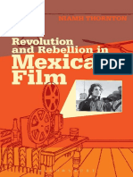 Revolution and Rebellion in Mexican Film-Bloomsbury Academic (2013)