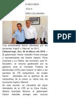 06-03-2018 Entrega Astudillo Recurso Gestionado Ante CFE a Campesinos de Tierra Colorada.