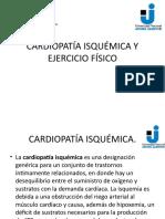 CARDIOPATÍA ISQUÉMICA Y EJERCICIO FÍSICO.pptx