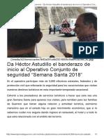 """23-03-2018 Da Héctor Astudillo El Banderazo de Inicio Al Operativo Conjunto de Seguridad """"Semana Santa 2018""""."""