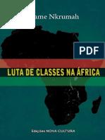[NKRUMAH] Luta de Classes Em África