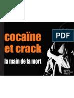 Cocaine Et Crack - La Main de La Mort