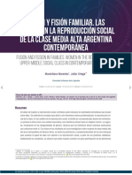 Fusion y Fisión FamiliarFUSIÓN Y FISIÓN FAMILIAR. LAS MUJERES EN LA REPRODUCCIÓN SOCIAL DE LA CLASE MEDIA ALTA ARGENTINA CONTEMPORÁNEA
