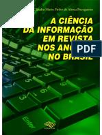 A Ciência da Informação em Revista nos Anos 90 no Brasil