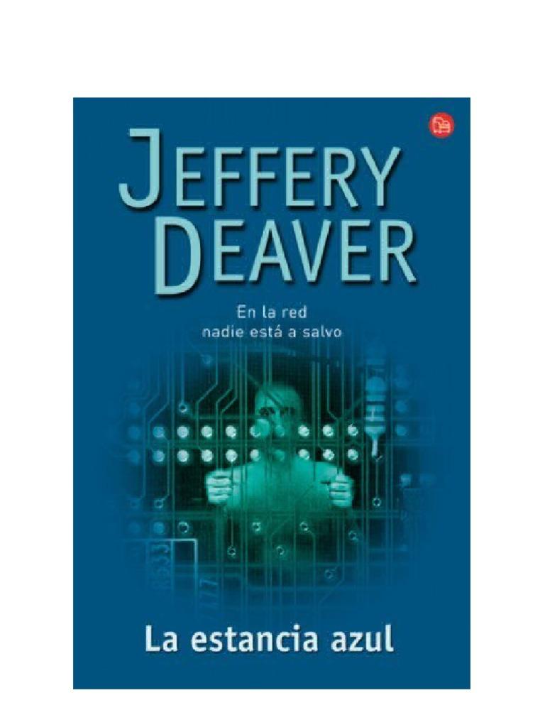 Deaver, Jeffery - La Estancia Azul