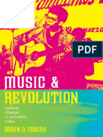 (Music of the African Diaspora) Robin D. Moore-Music and Revolution_ Cultural Change in Socialist Cuba (Music of the African Diaspora)-University of California Press (2006).pdf