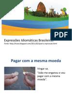 Expressões Idiomáticas Brasileiras