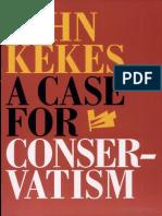 A Case for Conservatism - John Kekes (2001).pdf