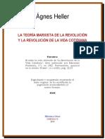 Agnes Heller Teoria marxista de la revolucion y la revolucion de la vida cotidiana