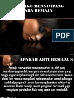 313325772 Perilaku Menyimpang Pada Remaja Ppt