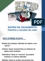Parâmetros e Matriz de Julgamento