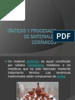 Síntesis y procesado de materiales cerámicos completo.pptx