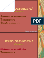 Curs 6 - Sistemul Osteoarticular, Temperatura, Simptome Majore