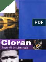 Emil Cioran-Exercitii de Admiratie