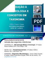 [Aula 1 Microbiologia Básica - Profª. Zilka] Diferenças entre micro-organismos - Conceitos em Taxonomia microbiana