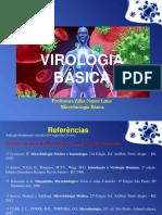 [Aula 3 Microbiologia Básica - Profª. Zilka] Virologia Básica