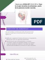 NORMA-Oficial-Mexicana-NOM-007-SSA2-2016-Para-la-atención.pptx
