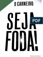 SEJA FODA! - Caio Carneiro (Livro Completo)