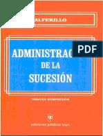 ADMINISTRACION DE LA SUCESION (Incompleto) - PASCUAL EDUARDO ALFERILLO - INCOMPLETO.pdf