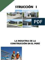 CLASE 1A CONSTRUCCION I - LA INDUSTRIA DE LA CONSTRUCCION 2016.pptx