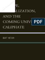 Europe, Globalization, And the Coming of the Universal Caliphate - Bat Ye'or (2011)