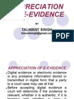 Appreciation of e-evidence - Shri Talwant Singh.pdf