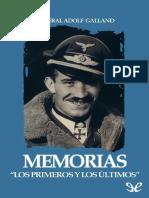 Galland, Adolf. - Memorias, Los primeros y los últimos.pdf