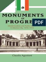 Claudia Agostoni-Monuments of Progress_ Modernization and Public Health in Mexico City 1876-1910 (Latin American & Caribbean) (2003)