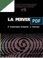 Castoriadis-Aulagnier-Perversion.pdf