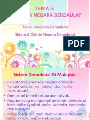 Tema 5 Malaysia Negara Berdaulat Tajuk Kerajaan Demokrasi Sistem Ciri Ciri Negara Demokrasi