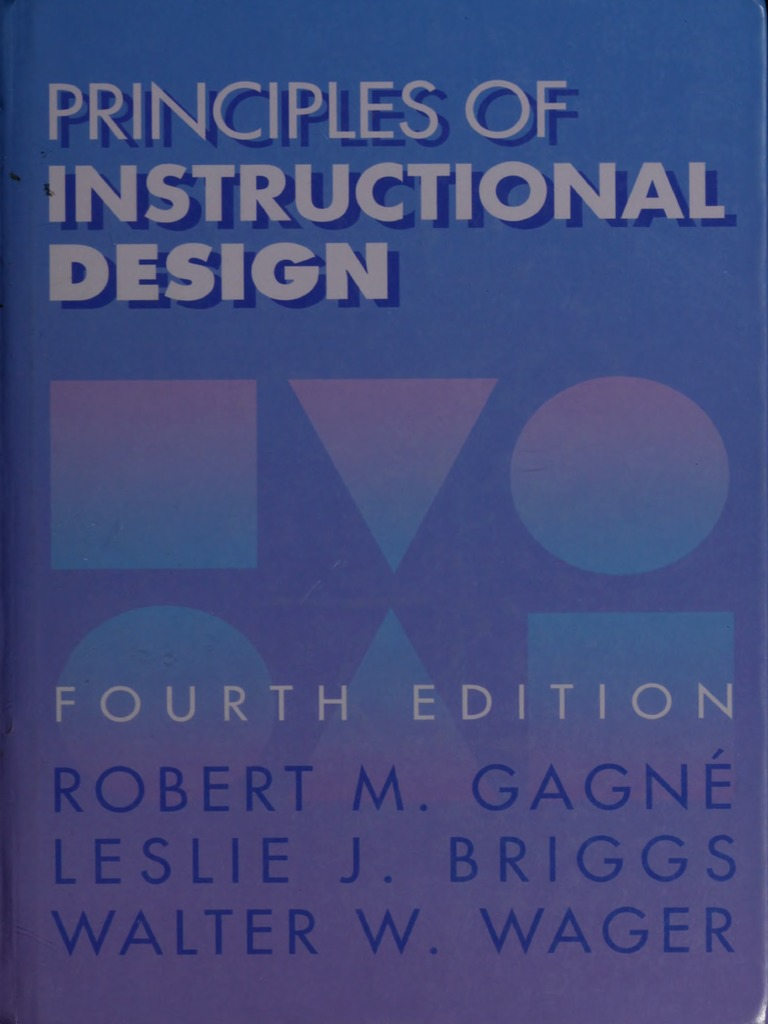Principles Of Instructional Design 4th Edition Instructional Design Memory