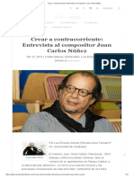 Crear a contracorriente Entrevista a Juan Carlos Núñez