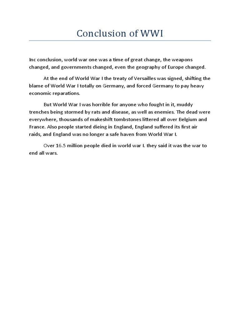 ww1 essay conclusion Essays from bookrags provide great ideas for causes of world war i essays and paper topics like essay view this student essay about causes of world war i.