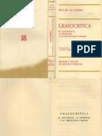 Grafocritica El Documento La Escritura y Su Proyeccion Forense