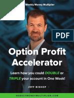 Option Profit Accelerator