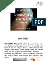 Dermatitis Venenata (Tomcat)