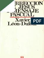 669 - leon dufour, xabier - resurreccion de jesus y mensaje pascual _Rguez.pdf