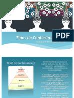 Tipos de Conhecimento slide.pptx