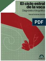 El ciclo estral de la vaca, Diagnóstico fotográfico. Manuel Fernández Sánchez. Edi Servet.pdf