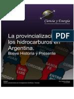 2007 La Provincializacion de Los Hidrocarburos en Arg
