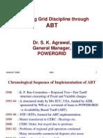 Improving Grid Discipline Through ABT