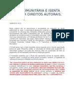 RÁDIO COMUNITÁRIA É ISENTA DE PAGAR DIREITOS AUTORAIS